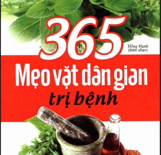 365 Mẹo Vặt Dân Gian Trị Bệnh
